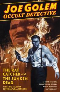 Dark Horse-Joe Golem Occult Detective Vol 01 The Rat Catcher And The Sunken Dead 2019 Hybrid Comic eBook