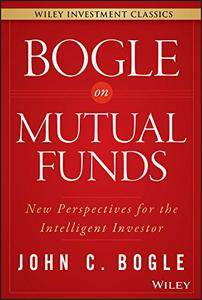 Bogle On Mutual Funds: New Perspectives For The Intelligent Investor (repost)
