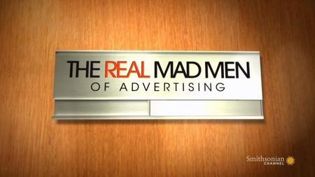 Smithsonian Channel - The Real Mad Men of Advertising (2019)