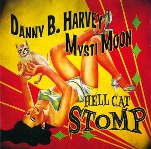 Danny B. Harvey & Mysti Moon - Hell Cat Stomp (2014)