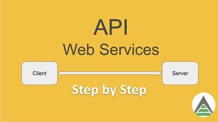 Web Services API - Step by Step Beginner Tutorial
