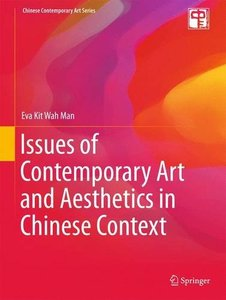 Issues of Contemporary Art and Aesthetics in Chinese Context (repost)