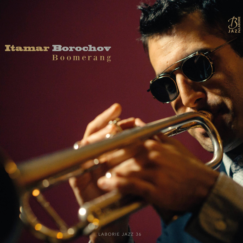 Itamar Borochov - Boomerang (2016) [Official Digital Download 24/88]