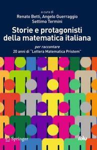 Ludovico Geymonat, Renato Betti, Angelo Guerraggio, Settimo Termini - Storie e protagonisti della matematica italiana (2013)