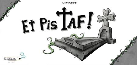 Et Pis Taf!