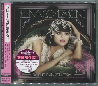 Selena Gomez & The Scene - When The Sun Goes Down (2011) {Japanese Edition} RE-UP