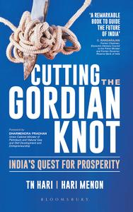 Cutting the Gordian Knot: India's Quest for Prosperity
