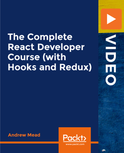 The Complete React Developer Course (with Hooks and Redux)