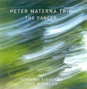 Peter Materna Trio - The Dancer (2011) {Enja}
