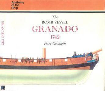 The Bomb Vessel Granado 1742 (Anatomy of the Ship)