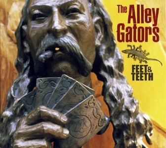 The Alley Gators - Feeth & Teeth (2003)
