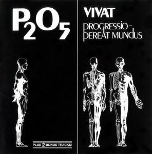 P2O5 - Vivat Progressio - Pereat Mundus (1978) [Reissue 2007]