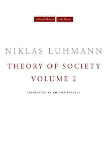 Theory of Society, Volume 2 (repost)