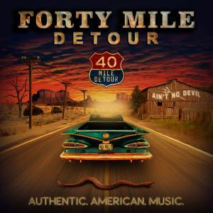 Forty Mile Detour - Ain't No Devil (2019)