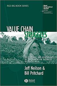 Value Chain Struggles: Institutions and Governance in the Plantation Districts of South India