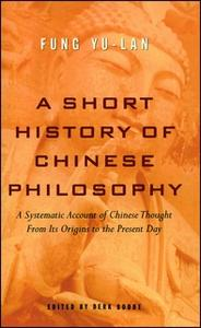 «A Short History of Chinese Philosophy» by Yu-lan Fung