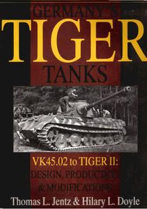 Germany's Tiger Tanks VK45.02 to Tiger II Design, Production & Modifications