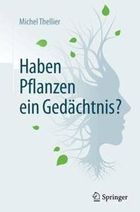 Haben Pflanzen ein Gedächtnis?