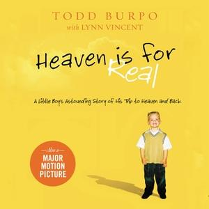 «Heaven is for Real» by Todd Burpo