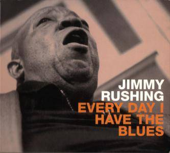 Jimmy Rushing - Everyday I Have The Blues (1999)