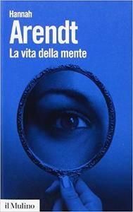 Hannah Arendt - La vita della mente (2009) [Repost]