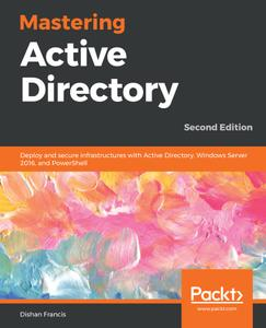 Mastering Active Directory, 2nd Edition