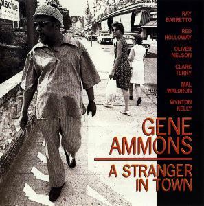 Gene Ammons - A Stranger in Town [Recorded 1954-1970] (2002)
