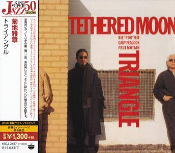 Masabumi Kikuchi, Gary Peacock, Paul Motian - Tethered Moon - Triangle (1991) {2015 Japan King Super Jazz Collection KICJ-2487}