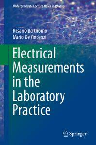 Electrical Measurements in the Laboratory Practice (Repost)