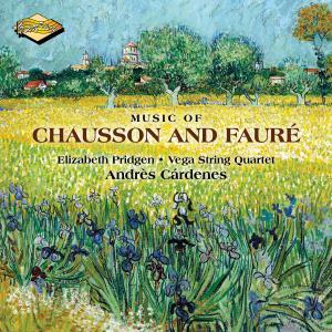 Andrés Cárdenes - Music of Chausson & Fauré (2019)