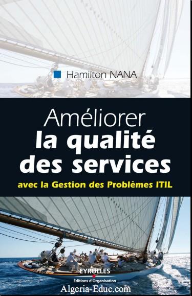 Améliorer la qualité des services : Avec la Gestion des Problèmes ITIL