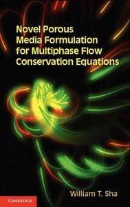 Novel Porous Media Formulation for Multiphase Flow Conservation Equations (Repost)