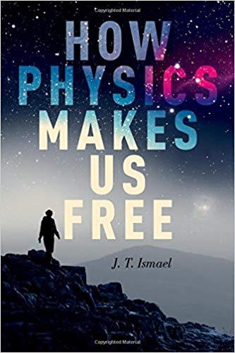 How Physics Makes Us Free