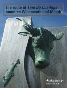 Archaeology Ireland - Heritage Guide No. 86