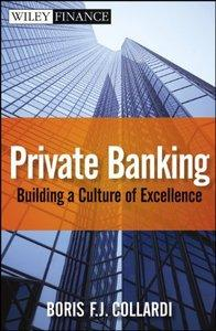 Private Banking: Building a Culture of Excellence (repost)
