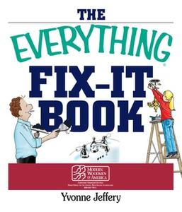 «The Everything Fix-It Book» by Yvonne Jeffery