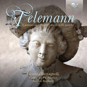 Gemma Bertagnolli, Collegium Pro Musica, Stefano Bagliano - Telemann: Cantatas and Сhamber Music With Recorder (2013)