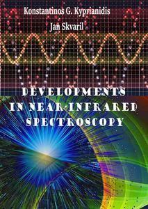 """Developments in Near-Infrared Spectroscopy"" ed. by Konstantinos G. Kyprianidis and Jan Skvaril"
