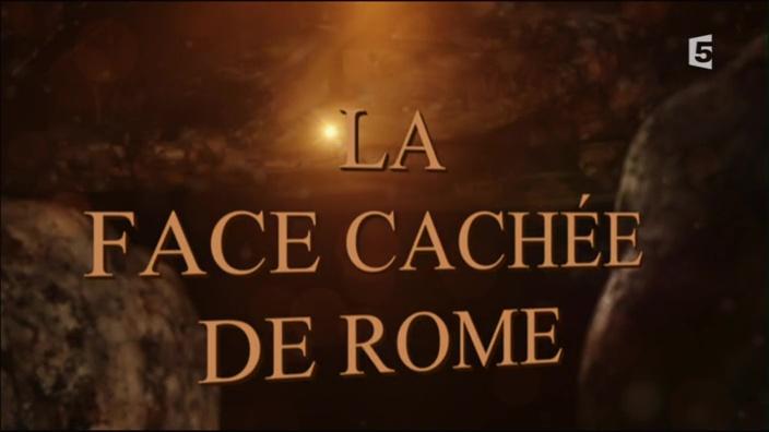 (Fr5) La face cachée de Rome (2015)
