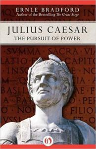 Julius Caesar: The Pursuit of Power (Repost)