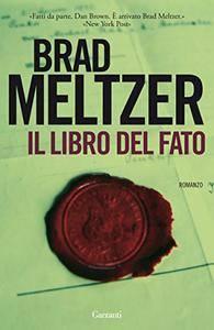 Brad Meltzer - Il libro del fato (Repost)