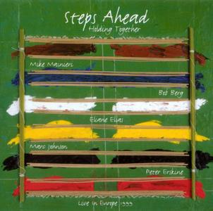 Steps Ahead - Holding Together: Live in Europe 1999 (2002) 2CDs