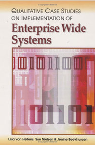 Qualitative Case Studies on Implementation of Enterprise Wide Systems (repost)
