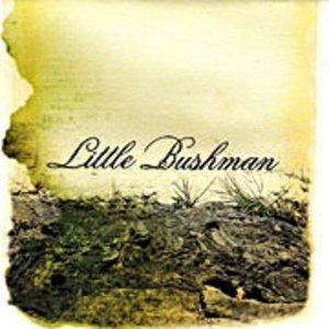 The Little Bushman - The Onus of Sand (2006)