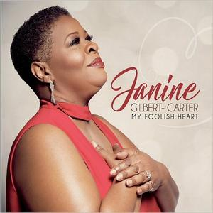 Janine Gilbert-Carter - My Foolish Heart (2018)