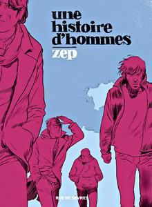 Une histoire d'hommes (Zep)