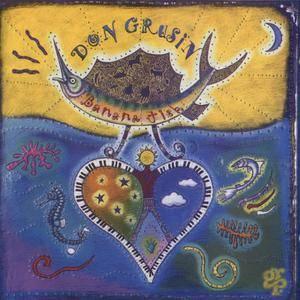 Don Grusin - Banana Fish (1994) {GRP}