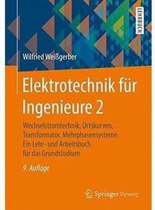 Elektrotechnik für Ingenieure 2 (Auflage: 9) [Repost]