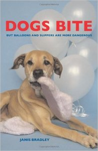 Dogs Bite: But Balloons and Slippers Are More Dangerous