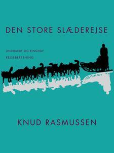 «Den store slæderejse» by Knud Rasmussen